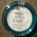 p2 deep water love coral reef eye base (Limited Edition)