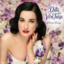 "Dita Von Teese ""FleurTeese"""