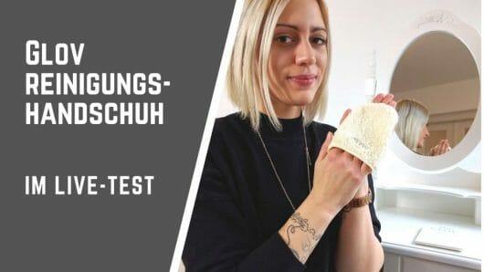 Abschminken nur mit Wasser: Glov Reinigungshandschuh im Test