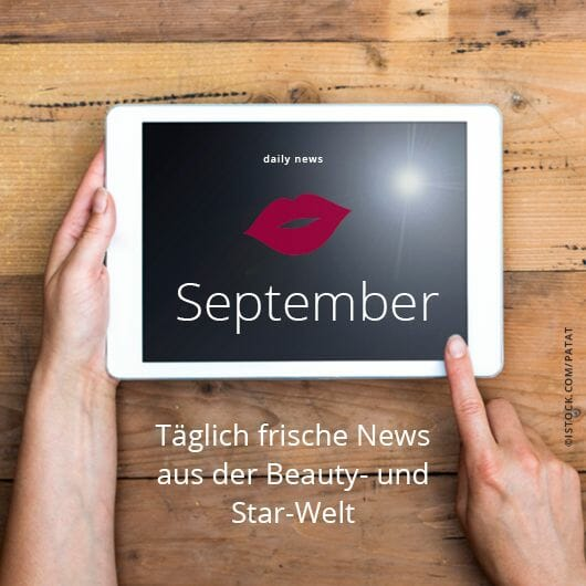Beauty & Star News im September 2017