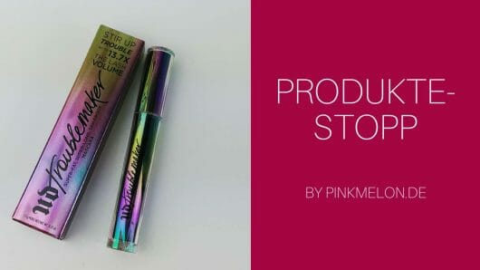 Want some Trouble? Urban Decay Troublemaker Mascara im Test